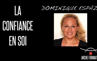 Dominique Espaze - La confiance en soi